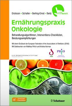 Ernährungspraxis Onkologie von Berling-Ernst,  Anika P., Bertz,  Hartmut, Erickson,  Nicole, Schaller,  Nina