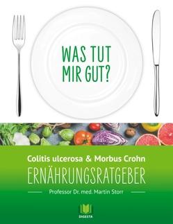 Ernährungsratgeber Colitis ulcerosa und Morbus Crohn von Storr,  Martin