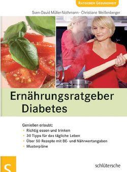Ernährungsratgeber Diabetes von Müller-Nothmann,  Sven-David, Weißenberger,  Christiane