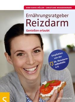 Ernährungsratgeber Reizdarm von Müller,  Sven-David, Weißenberger,  Christiane