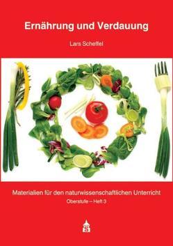 Ernährung und Verdauung von Scheffel,  Lars