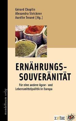 Ernährungssouveränität von Choplin,  Gérard, Strickner,  Alexandra, Trouvé,  Aurélie