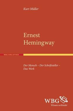 Ernest Hemingway von Müller,  Kurt