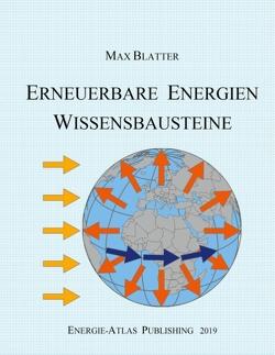 Erneuerbare Energien von Blatter,  Max