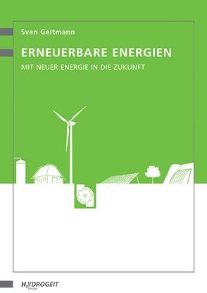 Erneuerbare Energien von Geitmann,  Sven, von Weizsäcker,  Ernst Ulrich