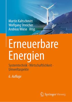 Erneuerbare Energien von Kaltschmitt,  Martin, Streicher,  Wolfgang, Wiese,  Andreas