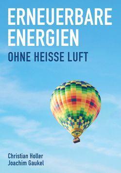 Erneuerbare Energien von Gaukel,  Joachim, Höller,  Christian