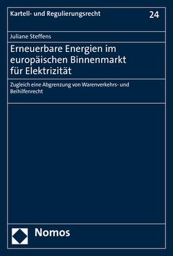 Erneuerbare Energien im europäischen Binnenmarkt für Elektrizität von Steffens,  Juliane