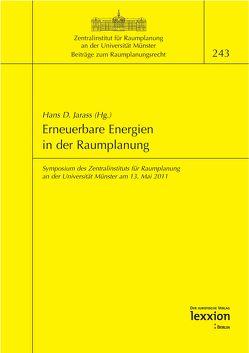 Erneuerbare Energien in der Raumplanung von Jarass,  Hans D