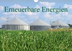 Erneuerbare Energien (Wandkalender 2018 DIN A4 quer) von LianeM,  k.A.