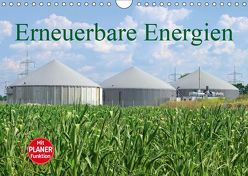 Erneuerbare Energien (Wandkalender 2019 DIN A4 quer)