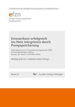 Erneuerbare erfolgreich ins Netz integrieren durch Pumpspeicherung von Busch,  Wolfgang, Kaiser,  Friederike