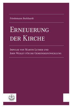 Erneuerung der Kirche von Burkhardt,  Friedemann