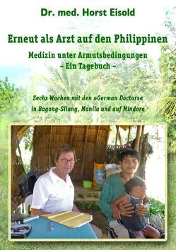 Erneut als Arzt auf den Philippinen von Eisold,  Horst