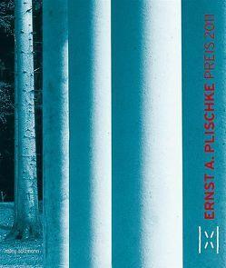 Ernst A. Plischke Preis 2011 von Ernst A. Plischke Gesellschaft