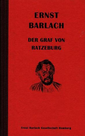 Ernst Barlach – Der Graf von Ratzeburg von Bubrowski,  Ulrich