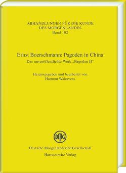 Ernst Boerschmann: Pagoden in China von Walravens,  Hartmut