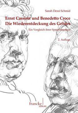 Ernst Cassirer und Benedetto Croce von Dessì Schmid,  Sarah