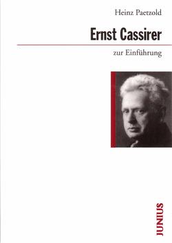 Ernst Cassirer zur Einführung von Paetzold,  Heinz