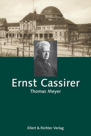 Ernst Cassirer von Meyer,  Thomas, ZEIT-Stiftung Ebelin u. Gerd Bucerius