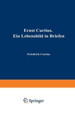 Ernst Curtius von Curtius,  Friedrich