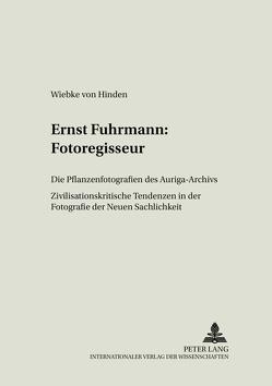 Ernst Fuhrmann: Fotoregisseur von von Hinden,  Wiebke