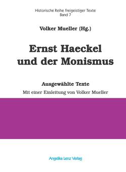 Ernst Haeckel und der Monismus von Mueller,  Volker