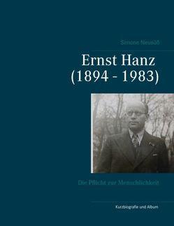 Ernst Hanz (1894 – 1983) von Neusüß,  Simone