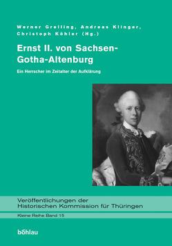 Ernst II. von Sachsen-Gotha-Altenburg von Greiling,  Werner, Klinger,  Andreas, Köhler,  Christoph