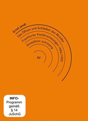 Ernst Jandl: Das Öffnen und Schließen des Mundes. Frankfurter Poetik-Vorlesungen 1984/1985 von Quenzel,  Rolf, Schoeller,  Wilfried F.