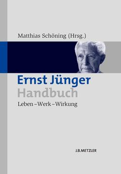 Ernst Jünger-Handbuch von Schöning,  Matthias