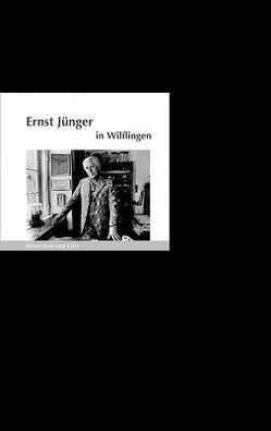 Ernst Jünger in Wilflingen von Fischer,  Angelika, Fischer,  Bernd Erhard