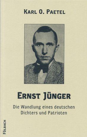 Ernst Jünger von Paetel,  Karl O.