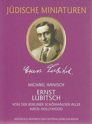 Ernst Lubitsch von Hanisch,  Michael