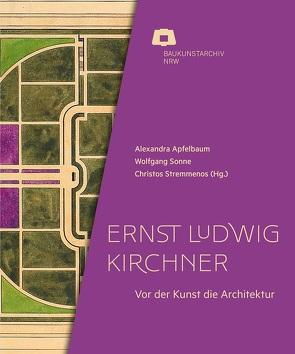 Ernst Ludwig Kirchner von Apfelbaum,  Alexandra, Baukunstarchiv NRW, Sonne,  Wolfgang, Stremmenos,  Christos