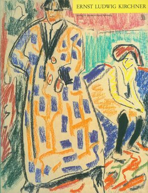 Ernst Ludwig Kirchner. Zeichnungen, Aquarelle, Pastelle