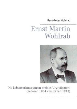 Ernst Martin Wohlrab von Wohlrab,  Hans-Peter