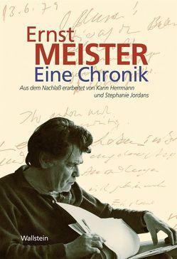 Ernst Meister. Eine Chronik von Herrmann,  Karin, Jordans,  Stephanie, Loogen,  Dominik