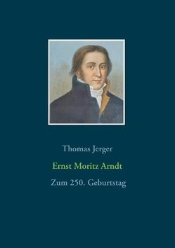 Ernst Moritz Arndt von Jerger,  Thomas