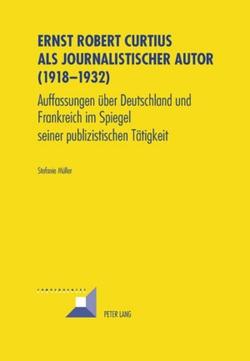 Ernst Robert Curtius als journalistischer Autor (1918-1932) von Müller,  Stefanie
