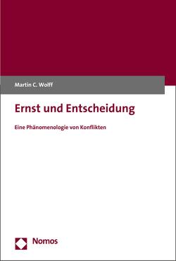 Ernst und Entscheidung von Wolff, Martin C.