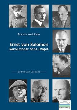 Ernst von Salomon von Klein,  Markus J, Mohler,  Armin