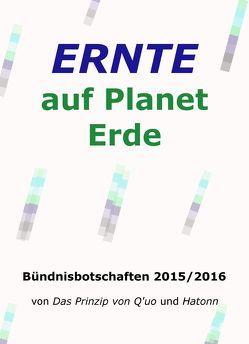 Ernte auf Planet Erde von Blumenthal,  Jochen