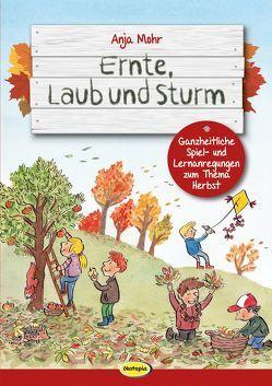 Ernte, Laub und Sturm von Braun,  Boris, Mohr,  Anja
