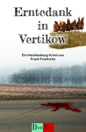 Erntedank in Vertikow von Friedrichs,  Frank