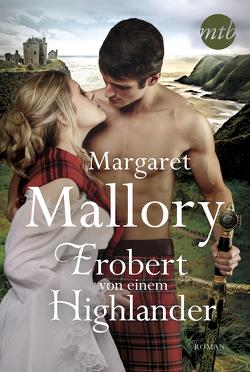 Erobert von einem Highlander von Grätz,  Gisela, Mallory,  Margaret, Panic,  Ira