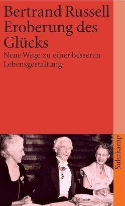 Eroberung des Glücks von Kahn,  Magda, Russell,  Bertrand