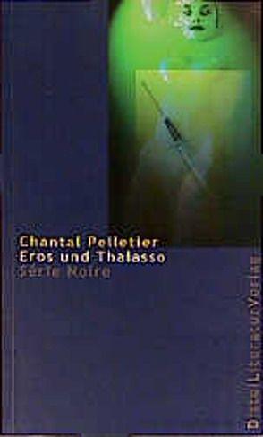 Eros und Thalasso von Hagedorn,  Eliane, Pelletier,  Chantal, Reitz,  Barbara
