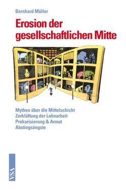 Erosion der gesellschaftlichen Mitte von Mueller,  Bernhard