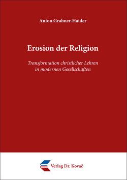 Erosion der Religion von Grabner-Haider,  Anton